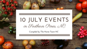 July Events in Southern Pines