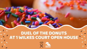 duel of the donuts open house 1 wilkes court