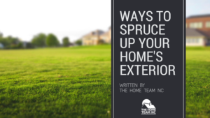 ways to spruce up your homes exterior