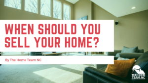 when should you sell your home