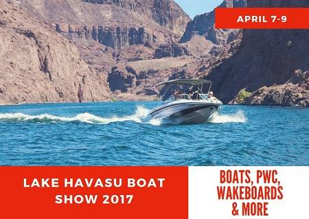 For fun on AND off the water, make plans to come to the Lake Havasu Boat Show 2017 April 7-9. But you'll much more than boats at THIS show!