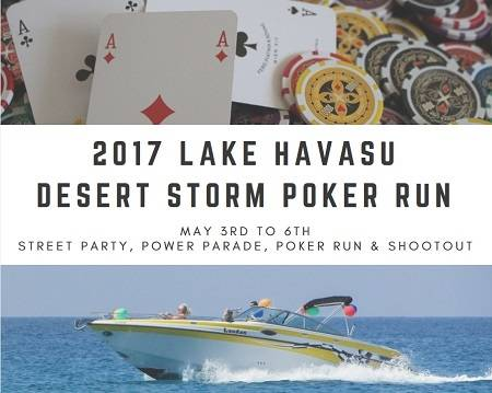 The 2017 Lake Havasu Desert Storm Poker Run starts off with a parade and ends with a two mile race among 30 classes of boats, with tons of fun in between.