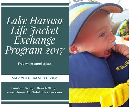 Bring your worn out, outgrown life jackets to the Lake Havasu Life Jacket Exchange Program 2017 for a free brand new one. No old orange jackets allowed.