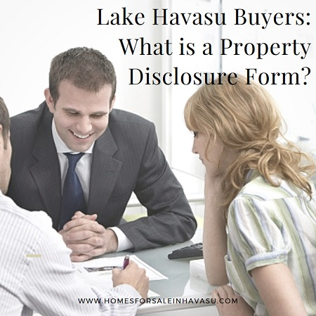 Lake Havasu Buyers need to know what a Property Disclosure Statement is. This can help an inspector watch out for known issues when inspecting a home.