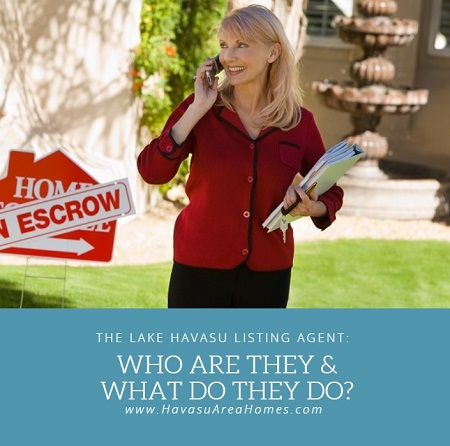 """When selling your Lake Havasu home, you will need a listing agent. But who are they and what exactly do they do? How do you find """"the one""""?"""