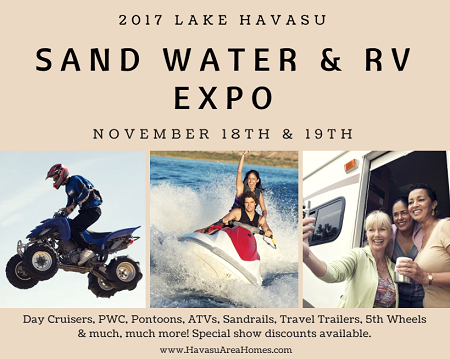 Don't miss the biggest outdoor recreation show in the southwest on Nov 18th & 19th: the Lake Havasu Sand Water and RV Expo 2017. Fun for one and all!