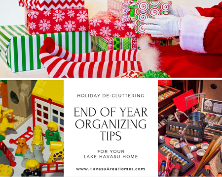 Get rid of the Christmas clutter and start the new year fresh with these helpful end of year organizing tips for your Lake Havasu home.