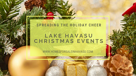 Looking for a way to fill your heart with the holiday spirit? Any of these Lake Havasu Christmas events should do the trick!