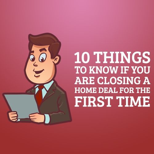 10 Things to Know if you are Closing a Home Deal in Homestead Fl