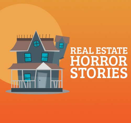 Real Estate Horror Stories
