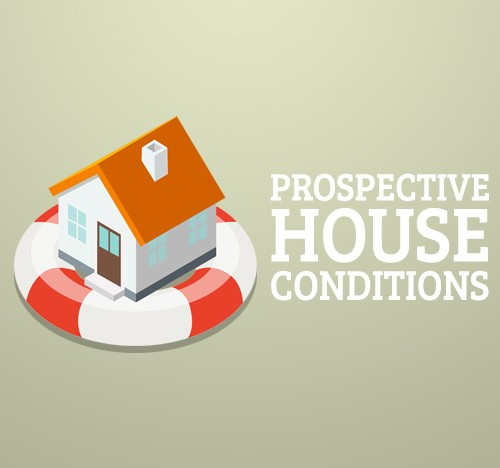 Prospective House Conditions